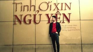 [COVER] Tình Ơi Xin Ngủ Yên - Đàm Vĩnh Hưng - Cover: High Nguyễn