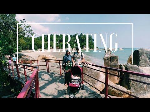 TRAVEL WOI! | PAHANG, MALAYSIA : CHERATING & TELUK CHEMPEDAK