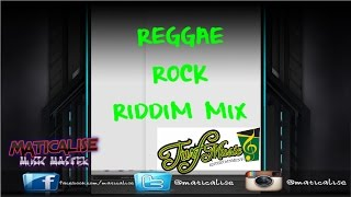 Reggae Rock Riddim Mix {Turf Music Ent} [Reggae] @Maticalise