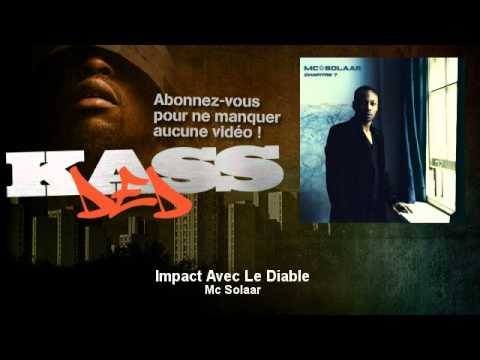 Mc Solaar - Impact Avec Le Diable - Kassded