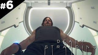 WCIĄGNIĘTY! [#6] Death Stranding