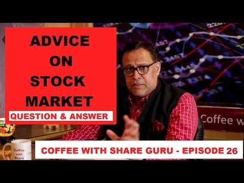 Advice on Stock Market - Q&A - GURU MANTRA | HINDI | Coffee with Share Guru - S1 EPISODE- 26