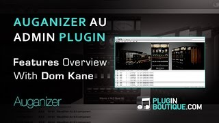 Auganizer Plugin Administrator Utility - Show Tell With Dom Kane
