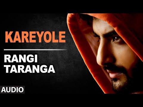 Kareyole Full Song (Audio) | RangiTaranga | Nirup Bhandari, Radhika Chethan