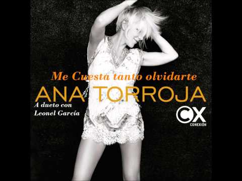 Ana Torroja_Me cuesta tanto olvidarte feat. Leonel García-audio-