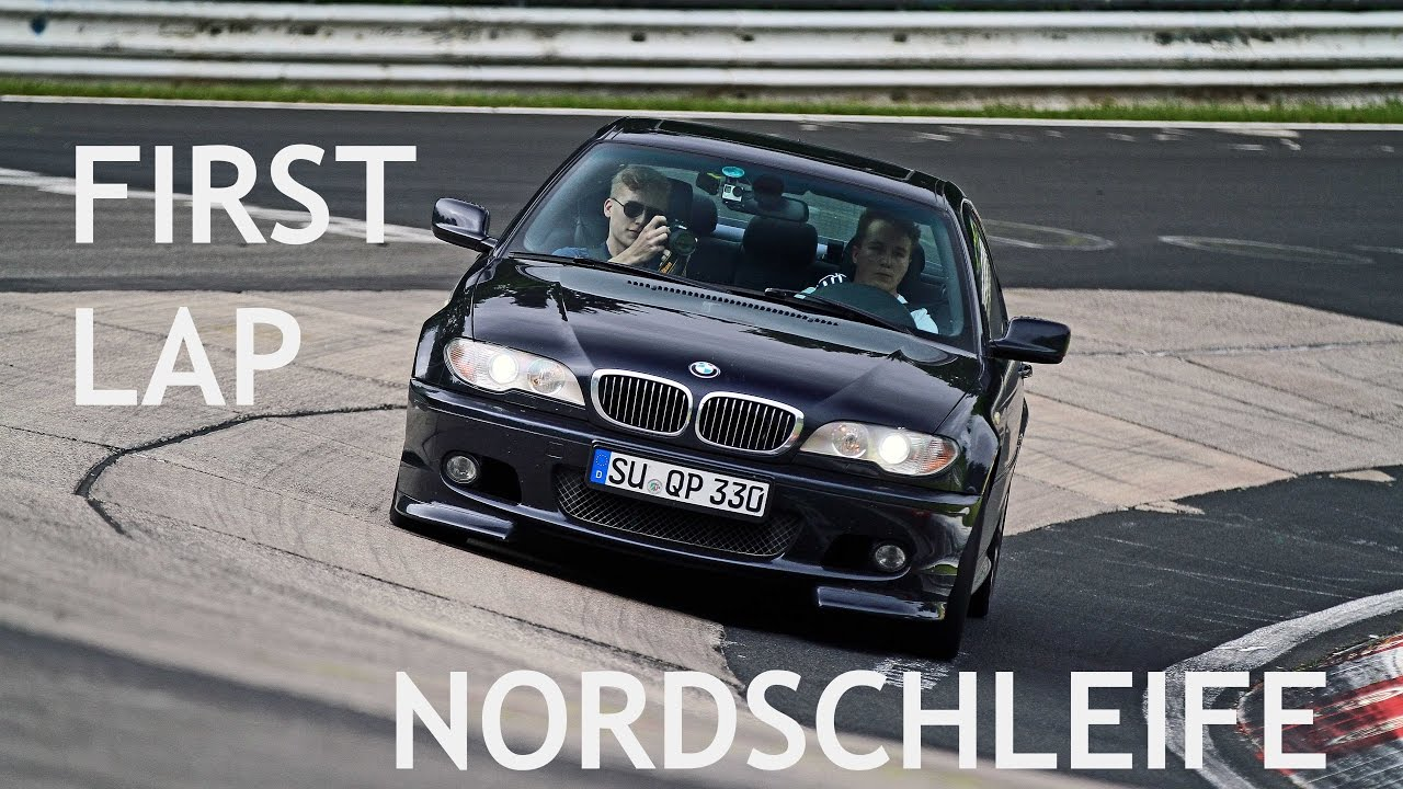 First Lap Ever Bmw E46 330ci Clubsport Nordschleife Youtube