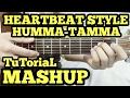 HEARTBEAT STYLE GUITAR | HUMMA-TAMMA Mashup Cover Guitar Lesson | Badrinath ki Dulhania|2 Chord Song