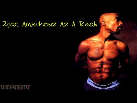 2pac  Ambitionz Az A Ridah (mp3) +download
