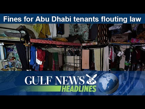 Fines for Abu Dhabi tenants flouting law - GN Headlines