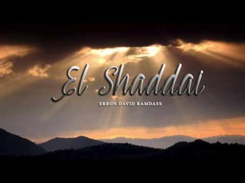 El Shaddai - Erron D. Ramdass
