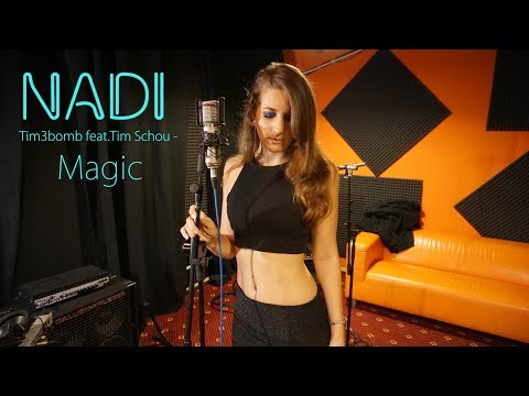 Tim3bomb feat Tim Schou - Magic | Cover by NADI