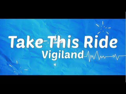Vigiland ‒ Take This Ride 🔥 [Official Lyric Video]