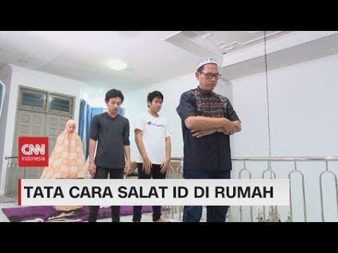 Tata Cara Salat Idul Fitri Di Rumah Youtube