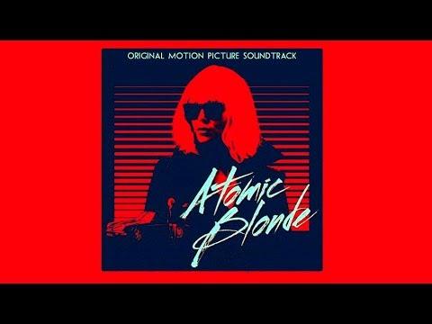 Atomic Blonde Soundtrack Tracklist