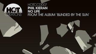 Phil Kieran -  No Life