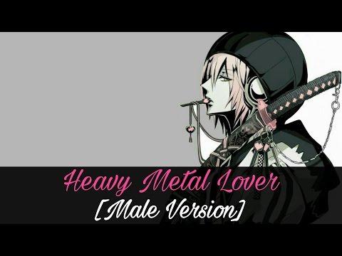 Nightcore - Heavy Metal Lover (Male Version)