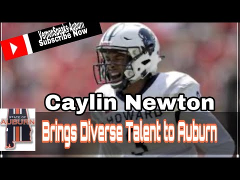The Perfect Spot For Caylin Newton For The Auburn Tigers