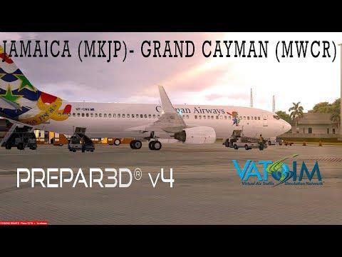 Prepar3D v4 |PMDG 737NGX| |VATSIM| MKJP Norman Manley Intl - MWCR Owen Roberts Intl |AS16|