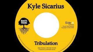 ReGGae Music 372 - Kyle Sicarius - Tribulation [Roots Tribe]