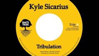 ReGGae Music 372 - Kyle Sicarius - Tribulation [Roots Tribe]