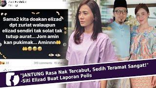 Download Mp3 JANTUNG Rasa Nak Tercabut Sedih Teramat Sangat Siti Elizad Buat Laporan Polis
