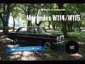 Mercedes W114/W115 (1/2)- Historia y evolución