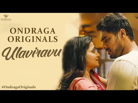 Ulaviravu - Single | Ondraga Originals | Madhan Karky | Karthik | Gautham Menon