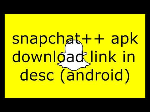 COMMENT AVOIR SNAPCHAT++ SUR ANDROID [MARS 2019] - YouTube
