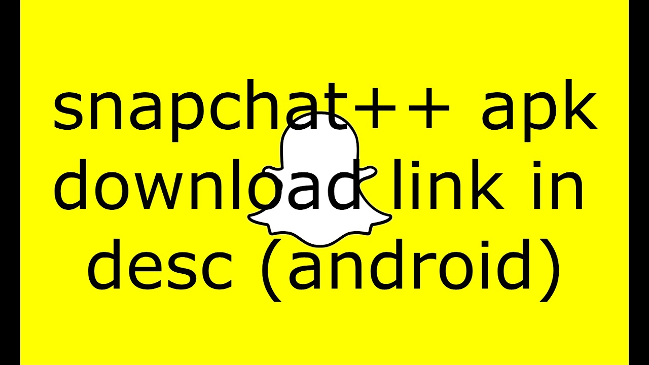 COMMENT AVOIR SNAPCHAT++ SUR ANDROID [MARS 2019]