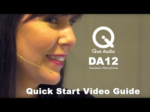 DA12 Headworn Mic - Quick Start Video Guide