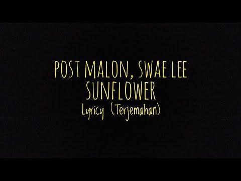 Post Malone, Swae Lee - Sunflower - Lyrics (Terjemahan Indonesia)