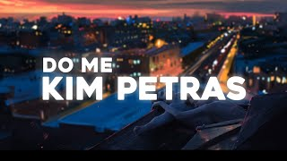Kim Petras - Do Me (Lyrics)