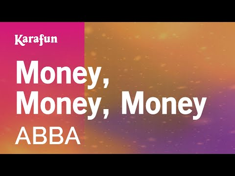 Karaoke Money, Money, Money - ABBA *