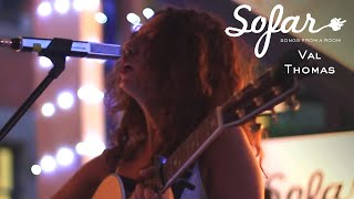 Val Thomas - Don't Stop | Sofar Montréal