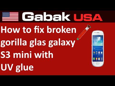 How to fix broken gorilla glass galaxy s3 mini with UV glue