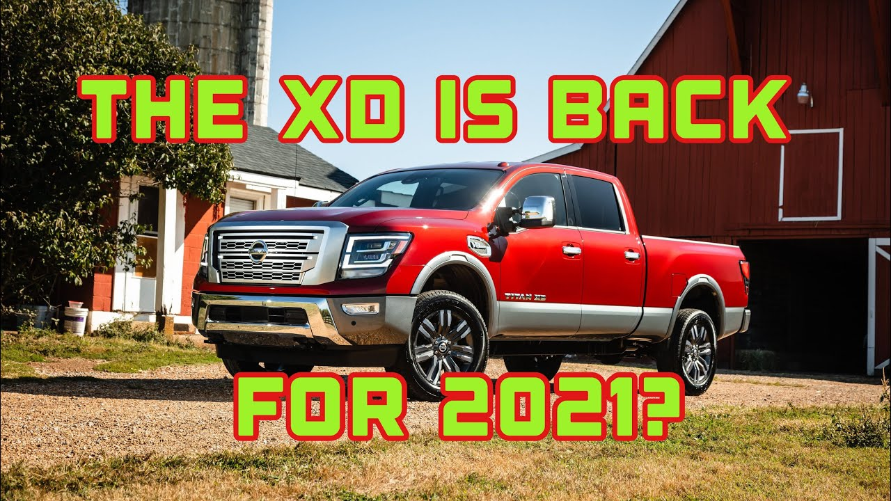 Nissan Titan XD is back for 2021?