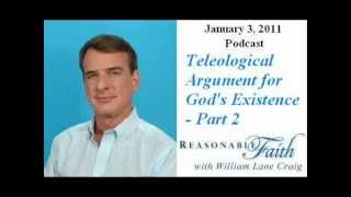 teleological argument   part 2   william lane craig