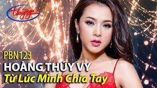 Hoàng Thúy Vy - Từ Lúc Mình Chia Tay (Thái Thịnh) PBN 123 thumbnail