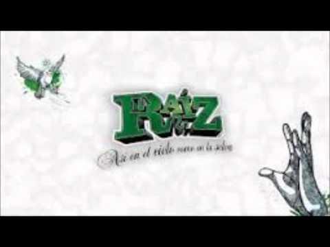 La Raíz - Borracha y Callejera con letra