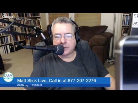 Matt Slick Live, 12/19/2017,  Rom. 10:9-10, aliens, why Jesus' baptized, doctrinal regeneration