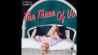 Watch Chellcy The Three Of Us video