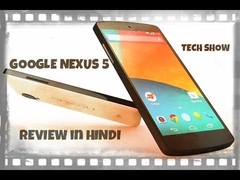 Google Nexus 5 Review in HINDI (TECH SHOW)
