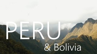 PERU & BOLIVIA in 4k | 2016 | Backpacking