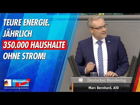 Teure Energiepolitik - 350.000 Haushalte ohne Strom - Marc Bernhard - AfD-Fraktion im Bundestag