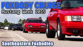 Mustang week 2015  ///foxbody cruise