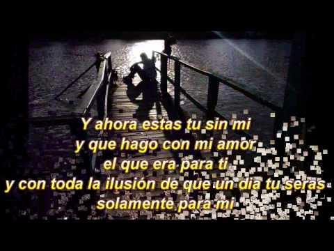 Tu Sin Mi - Jehu El Rey - Letra