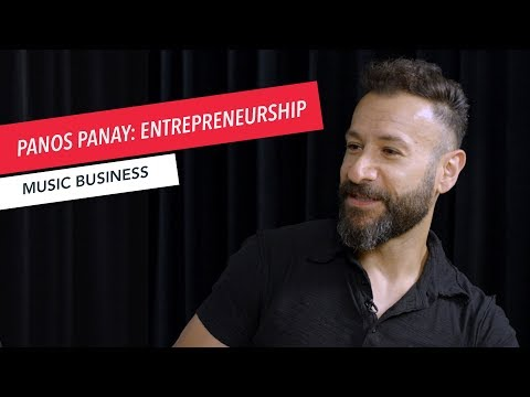 5 Tips for Musicians to Become Entrepreneurs | Music Business | Panos Panay