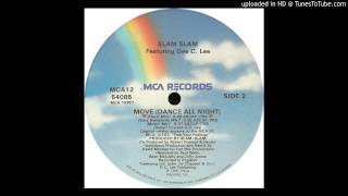 Slam Slam feat  Dee C. Lee -- Move (Dance All Night) (The If Mix)