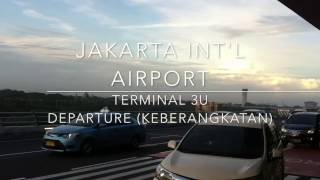 Soekarno-Hatta International Airport | Terminal 3 Ultimate | Departure (Keberangkatan)