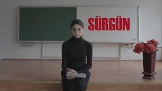 SÜRGÜN Kısa Film